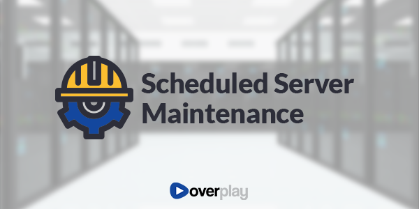 Scheduled Server Maintenance