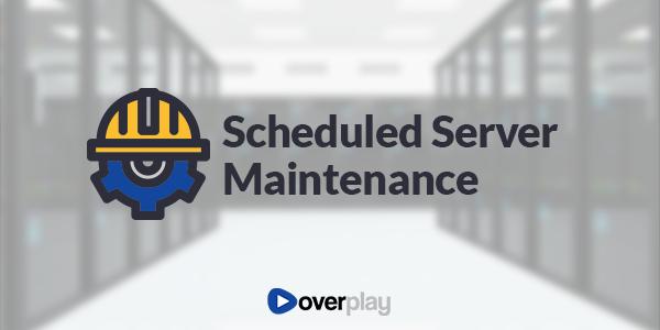 Scheduled Server Maintenance
